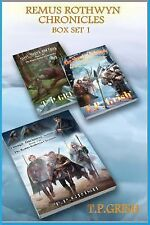 Remus Rothwyn Chronicles: Remus Rothwyn Chronicles Set, Bks. 1 & 2 by T. P....