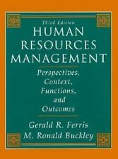 Human Resources Management: Perspectives, Context, Functions, and Outcomes (3rd