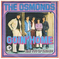 "Osmonds-Goin' home/Are you up there?/7"" Single von 1973"