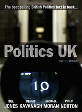 Politics UK by Philip Norton, Dennis Kavanagh, Michael Moran, Bill Jones...