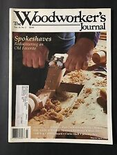 The Woodworker's Journal Vol 15 No 2 March/April 1991 Spokeshaves