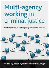 Multi-Agency Working in Criminal Justice: Control and C - Pycroft NEW Paperback