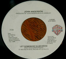 John Anderson 45 Let Somebody Else Drive / Old Mexico w/ts