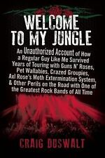 Welcome to My Jungle: An Unauthorized Account of How a Regular Guy (HARDCOVER)