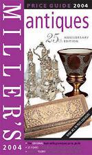 Miller's Antiques Price Guide 2004; Vol. 25 (Miller's Antiques Price Guide): Vol