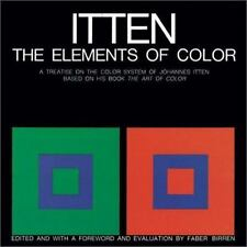 The Elements of Color: A Treatise on the Color System of Johannes Itten Based o