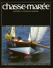 CHASSE MAREE N° 61 : CHALOUPES BASQUES - CAMIN DE PLAISANCE - STORMY WEATHER MER
