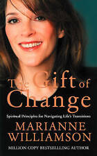 Gift of Change, A by Williamson Marianne
