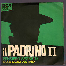 IL GUARDIANO DEL FARO DISCO 45 GIRI IL PADRINO II B/W PENSIERO SEGRETO - RCA