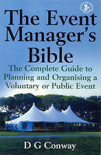 The Event Manager's Bible: The Complete Guide to Planning and Organising a...