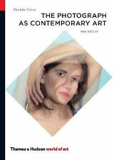 The Photograph as Contemporary Art (World of Art), , Cotton, Charlotte, Good, 20