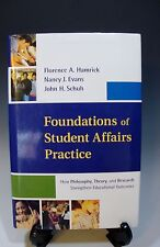 Foundations of Student Affairs Practice by F. A.Hamrick, N.J.Evans. J.H.Schuh
