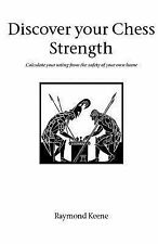 Discover Your Chess Strength by Raymond Keene (2002, Paperback)