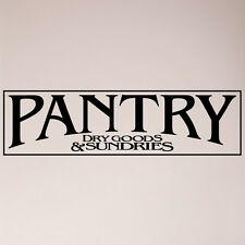 """24"""" Pantry Sign Dry Goods and Sundries Sign Kitchen Door Food Wall Decal Sticker"""
