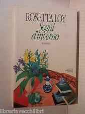SOGNI D INVERNO Rosetta Loy Mondadori 1992 Prima edizione libro romanzo racconto
