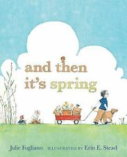 And Then It's Spring (Booklist Editor's Choice. Books for Youth (Awards)) by Fo