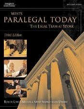 West's Paralegal Today: The Legal Team at Work (West Legal Studies Series)