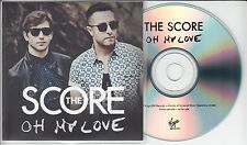 THE SCORE Oh My Love 2015 UK 3-track promo test CD