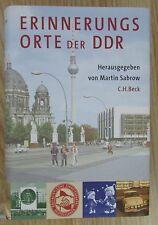 Erinnerungsorte der DDR * Martin Sabrow Beck Verlag 2009