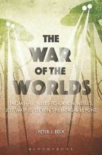 The War of the Worlds: From H.G. Wells to Orson Welles, Jeff Wayne, Steven...