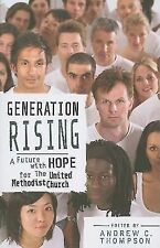 Generation Rising: A Future with Hope for the United Methodist Church