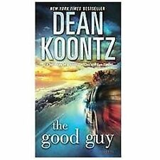 The Good Guy by Dean Koontz (2012, Paperback)
