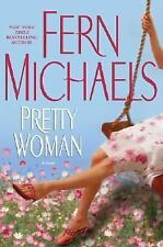 Pretty Woman by Fern Michaels (2005, Hardcover)-BRAND NEW!