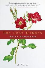 The Lost Garden by Helen Humphreys (2003, Paperback)