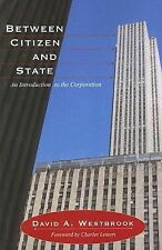 Between Citizen and State (Great Barrington Books)