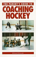 Coaching Hockey SC Richard Zulewski EX/NM DIAGRAMS & PICTURES - A PARENT'S GUIDE