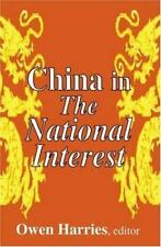China in the National Interest (2002, Hardcover)