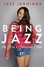 Being Jazz: My Life as a Transgender Teen