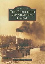 The Gloucester and Sharpness Canal (Archive Photographs: Images of England), Hug