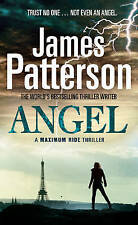 Maximum Ride: Angel: Thriller, Patterson, James, New Book