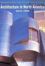 Architecture in North America since 1960 Hardcover BOOK
