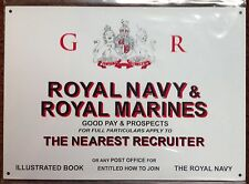 METAL SIGN - ROYAL NAVY & ROYAL MARINES (GEORGE REIGN)