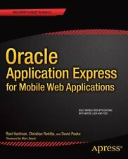 Oracle Application Express for Mobile Web Applications by David Peake, Dan...