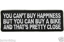 """8# MOTORCYCLE PATCH BIKER TRIKE 4"""" x 1.5"""" YOU CANT BUY HAPPINESS"""
