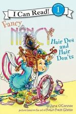 Fancy Nancy: Hair Dos and Hair Don'ts (I Can Read Book 1)