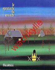 Le spectacle du monde n°262 du 01/1984 Hersant Ratier Indiens Canada Raphaël