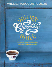 Willie's Chocolate Bible by Willie Harcourt-Cooze (Hardback, 2010)