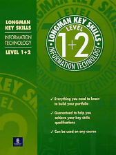 Longman Key Skills: Information Technology Level 1+2  Very Good Book