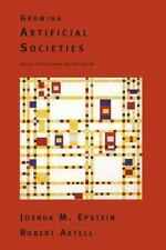 Complex Adaptive Systems: Growing Artificial Societies : Social Science