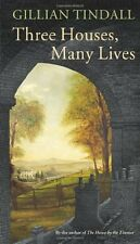 GILLIAN TINDALL __ THREE HOUSES, MANY LIVES __ DAMAGED___ FREEPOST UK