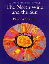 The North Wind and the Sun (2000, Paperback)