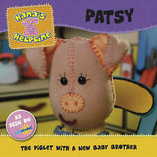 Hana's Helpline: PATSY: The Piglet with a New Baby Brother, Ruth Playford, New B