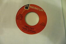 PRISCILLA MITCHELL 45T SWEET TALK/ALMOST EVERYTHING A LONELY GIRL NEEDS.MERCURY