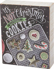 "PBK 5 1/2"" x 7""  Chalk Wood BOX SIGN ""It's Not Christmas Without Cookies"""