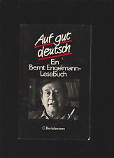 Auf gut deutsch. Ein Bernt Engelmann- Lesebuch Menne, Lothar. und Bernt Engelman