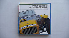 LOTUS  SEVEN and the Independents.  Dennis Ortenburger. 2004 book.